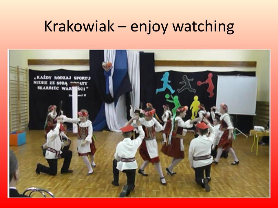 Krakowiak – enjoy watching