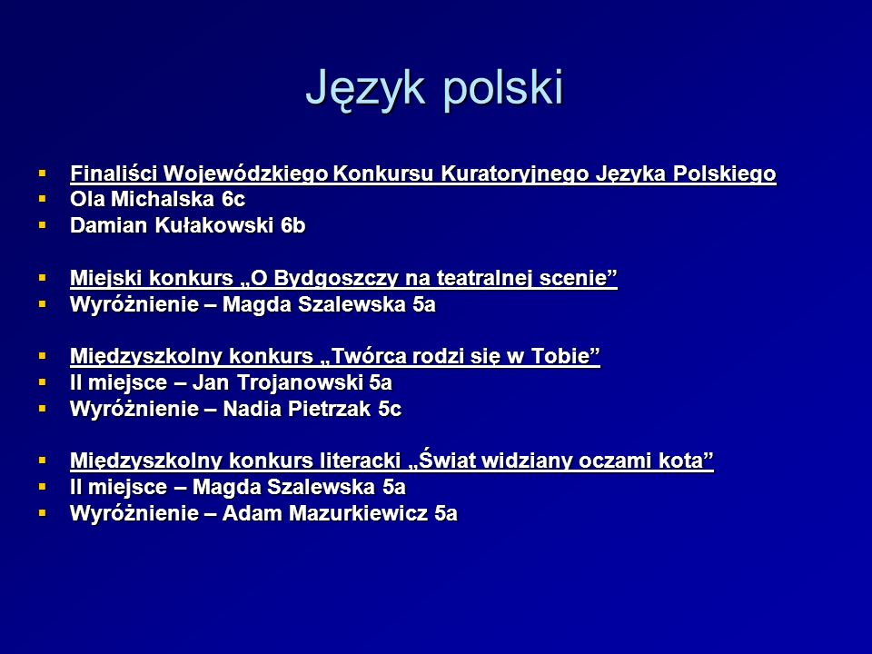 Język polski Finaliści Wojewódzkiego Konkursu Kuratoryjnego Języka Polskiego Finaliści Wojewódzkiego Konkursu Kuratoryjnego Języka Polskiego Ola Micha