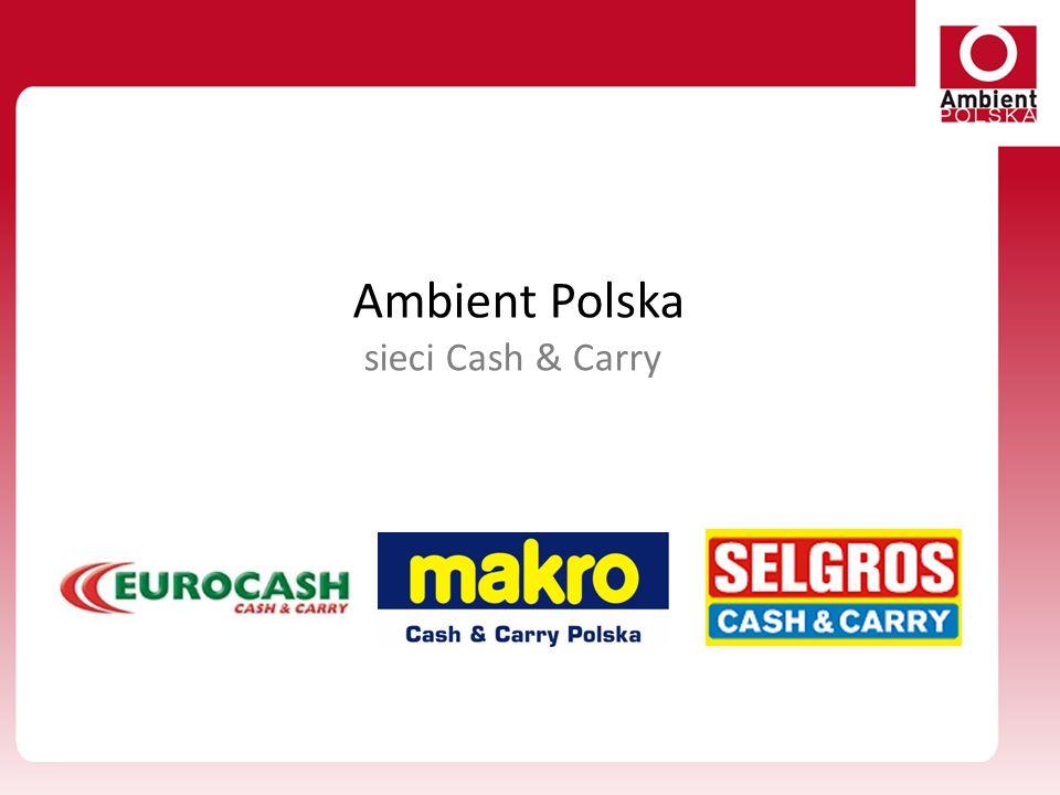 Ambient Polska sieci Cash & Carry