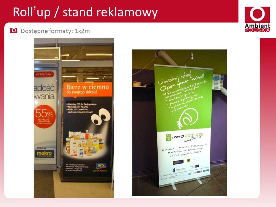 Rollup / stand reklamowy Dostępne formaty: 1x2m