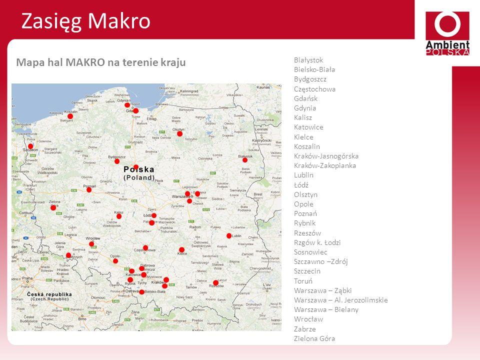 Zasięg Makro Białystok Bielsko-Biała Bydgoszcz Częstochowa Gdańsk Gdynia Kalisz Katowice Kielce Koszalin Kraków-Jasnogórska Kraków-Zakopianka Lublin Ł
