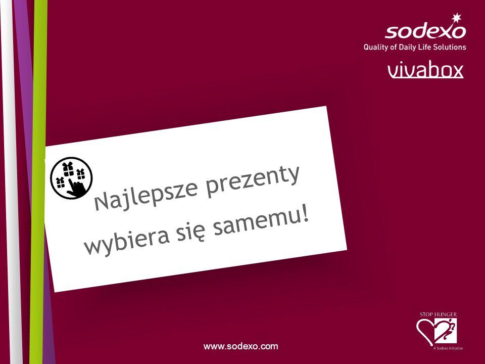 www.sodexo.com Najlepsze prezenty wybiera się samemu!