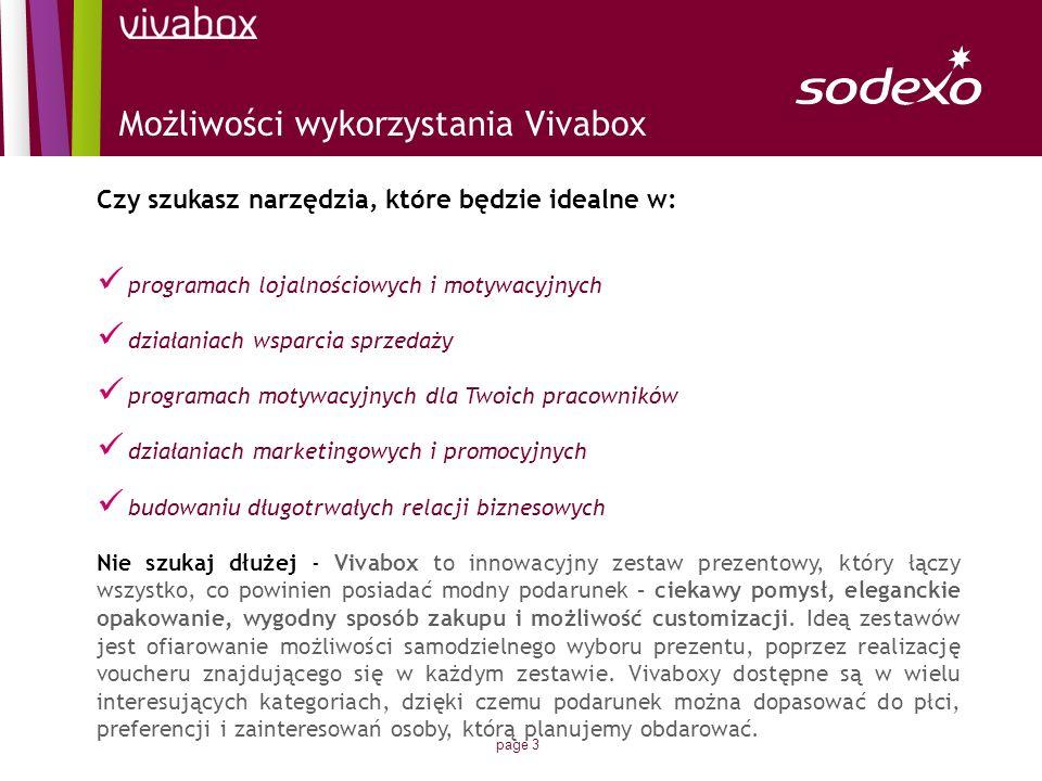 page 4 Vivabox Multikino Każdy Box zawiera: 2 Certyfikaty Podarunkowe – wymieniane na bilety do kina – seanse w 2 i 3 D w sieci Multikino i Silver Screen Katalog – opis atrakcji, które proponuje Multikino poza biletami do kina.