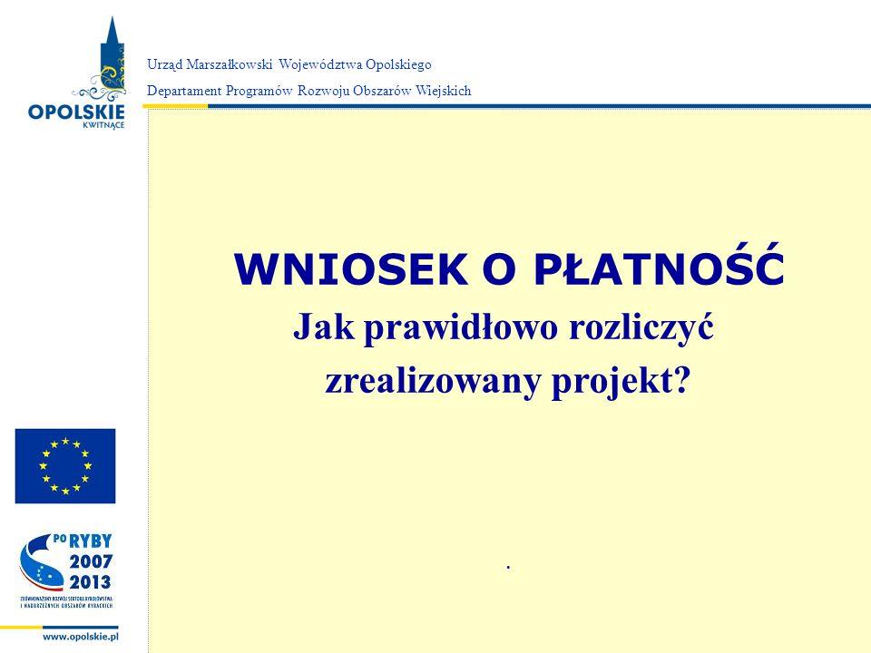 Zarząd Województwa Opolskiego Urząd Marszałkowski Województwa Opolskiego Departament Programów Rozwoju Obszarów Wiejskich II.