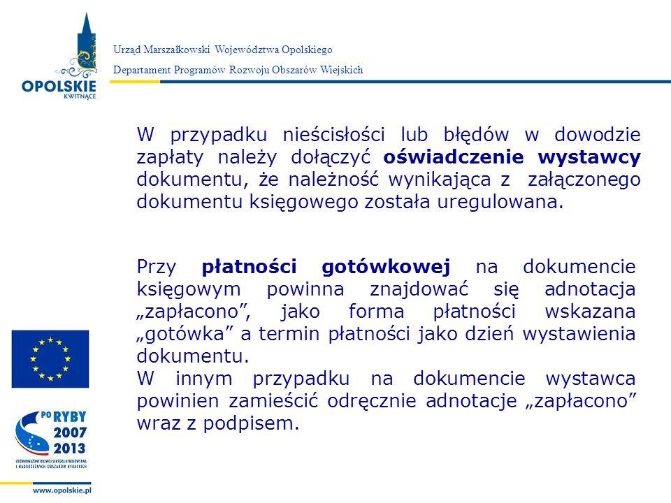Zarząd Województwa Opolskiego Urząd Marszałkowski Województwa Opolskiego Departament Programów Rozwoju Obszarów Wiejskich W przypadku nieścisłości lub