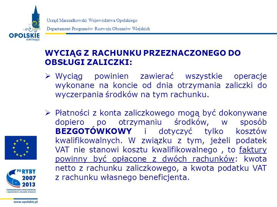 Zarząd Województwa Opolskiego Urząd Marszałkowski Województwa Opolskiego Departament Programów Rozwoju Obszarów Wiejskich WYCIĄG Z RACHUNKU PRZEZNACZO