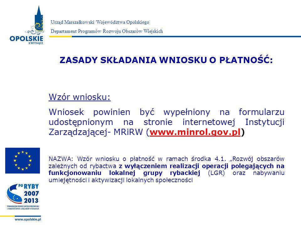 Zarząd Województwa Opolskiego Urząd Marszałkowski Województwa Opolskiego Departament Programów Rozwoju Obszarów Wiejskich 4.