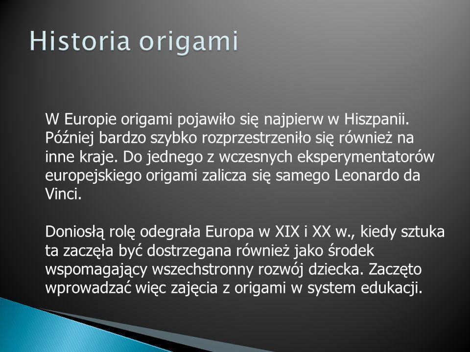 W Europie origami pojawiło się najpierw w Hiszpanii. Później bardzo szybko rozprzestrzeniło się również na inne kraje. Do jednego z wczesnych eksperym