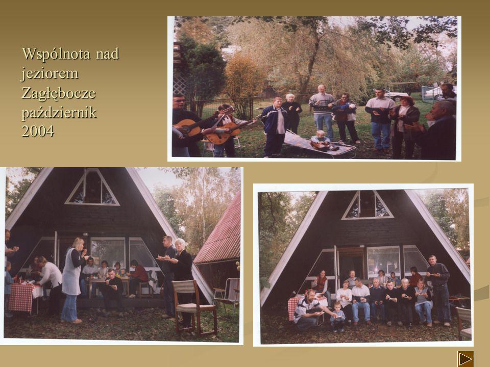 Wspólnota nad jeziorem Zagłębocze październik 2004