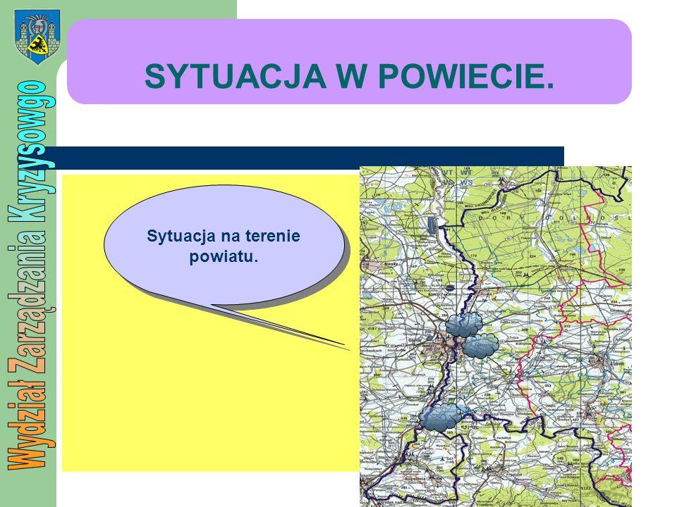 SYTUACJA W POWIECIE. Sytuacja na terenie powiatu.
