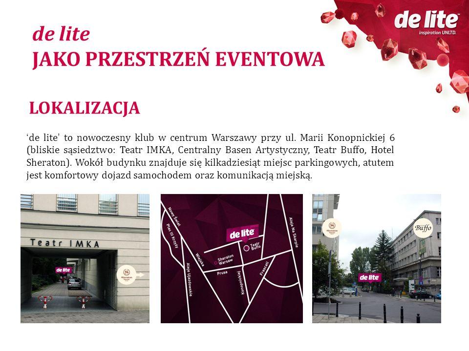 LOKALIZACJA de lite to nowoczesny klub w centrum Warszawy przy ul. Marii Konopnickiej 6 (bliskie sąsiedztwo: Teatr IMKA, Centralny Basen Artystyczny,