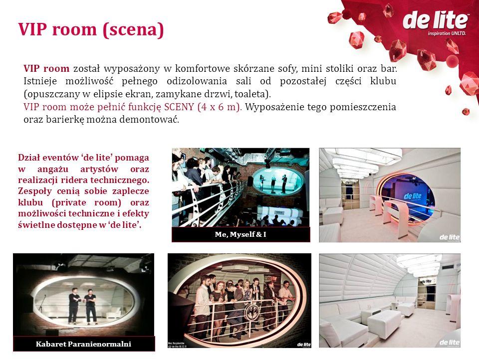 VIP room (scena) VIP room został wyposażony w komfortowe skórzane sofy, mini stoliki oraz bar. Istnieje możliwość pełnego odizolowania sali od pozosta