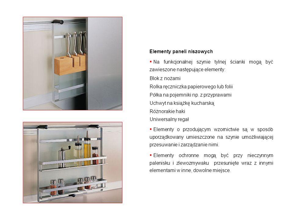 Elementy paneli niszowych Na funkcjonalnej szynie tylnej ścianki mogą być zawieszone następujące elementy: Blok z nożami Rolka ręczniczka papierowego