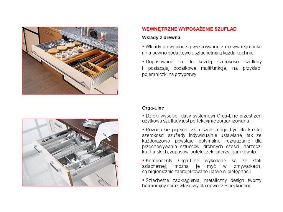 WEWNĘTRZNE WYPOSAŻENIE SZUFLAD Wkłady z drewna Wkłady drewniane są wykonywane z masywnego buku i na pewno dodatkowo uszlachetniają każdą kuchnię. Dopa