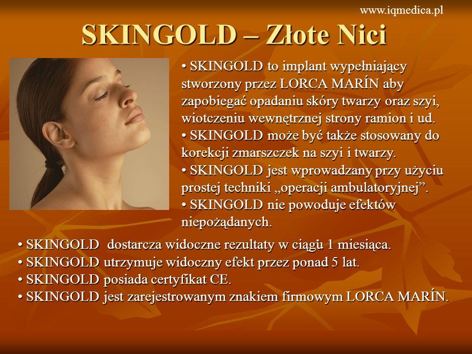 SKINGOLD to implant wypełniający stworzony przez LORCA MARÍN aby zapobiegać opadaniu skóry twarzy oraz szyi, wiotczeniu wewnętrznej strony ramion i ud