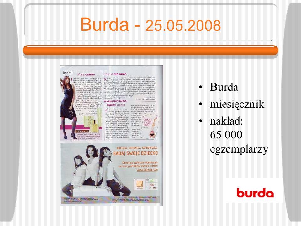 Vita - 01.07.2008 Vita miesięcznik nakład: 168 000 egzemplarzy