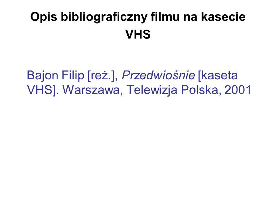 Opis bibliograficzny filmu na kasecie VHS Bajon Filip [reż.], Przedwiośnie [kaseta VHS]. Warszawa, Telewizja Polska, 2001