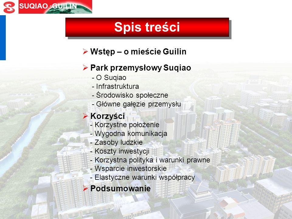 SUQIAO ·GUILIN Park Przemysłowy Suqiao - możliwości inwestycyjne w regionie Guilin, Guangxi