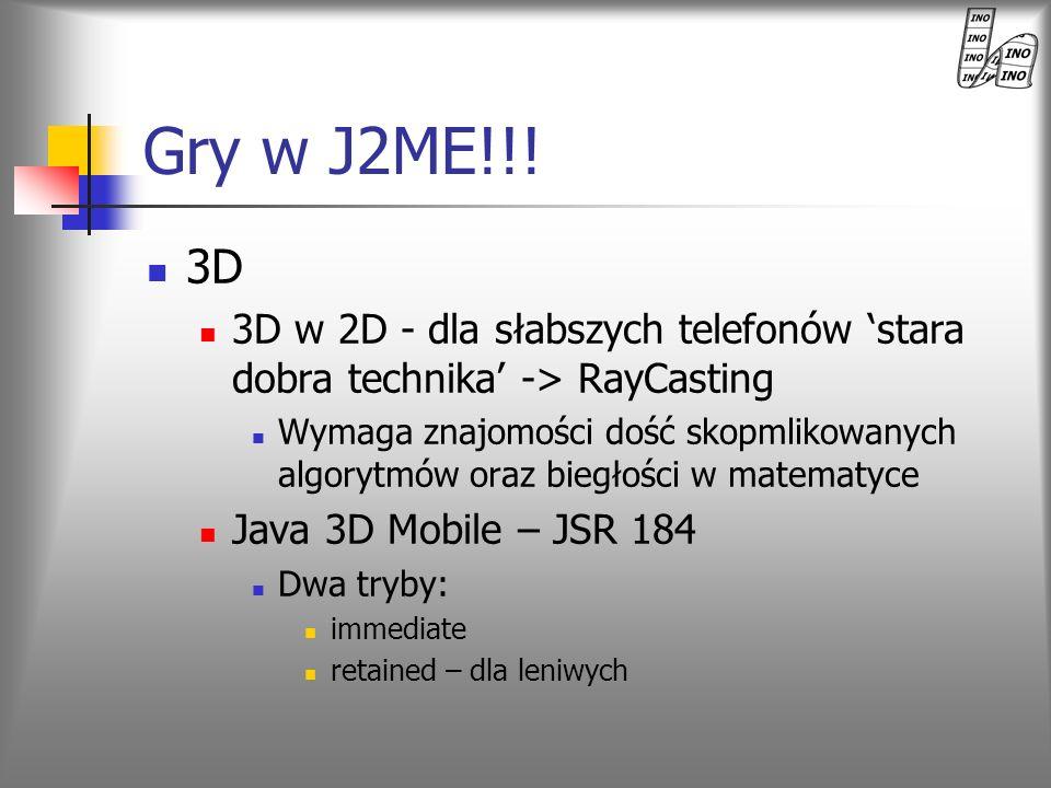 3D 3D w 2D - dla słabszych telefonów stara dobra technika -> RayCasting Wymaga znajomości dość skopmlikowanych algorytmów oraz biegłości w matematyce