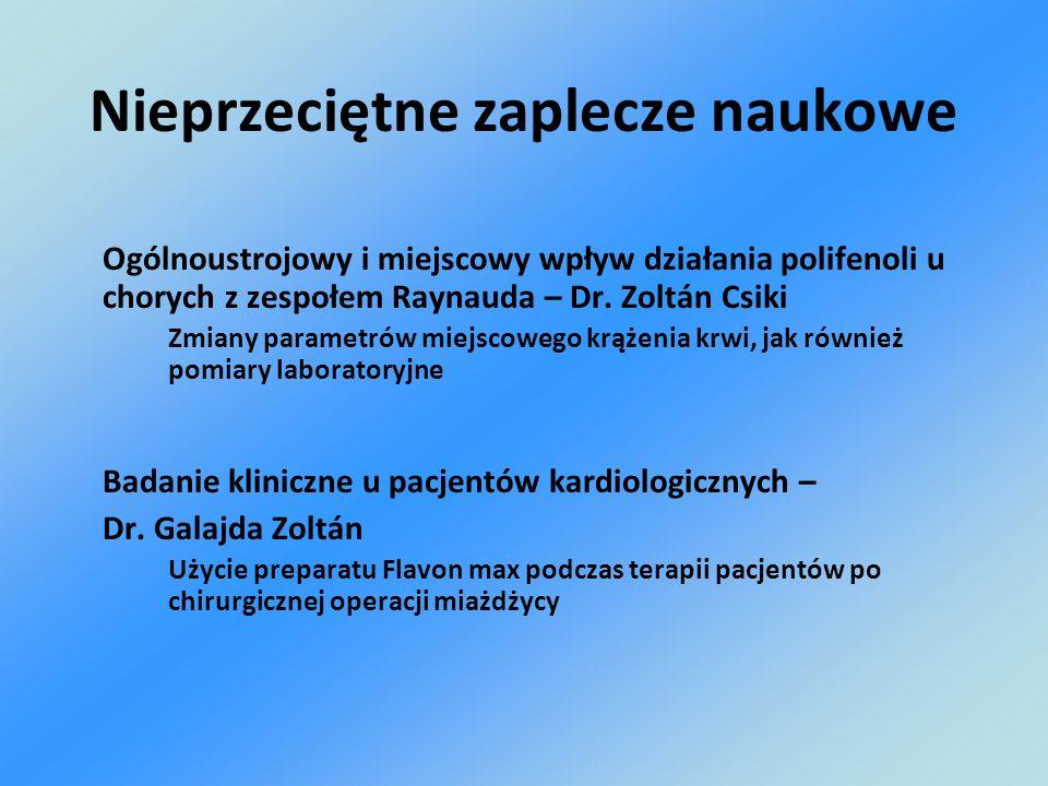 Nieprzeciętne zaplecze naukowe Ogólnoustrojowy i miejscowy wpływ działania polifenoli u chorych z zespołem Raynauda – Dr. Zoltán Csiki Zmiany parametr