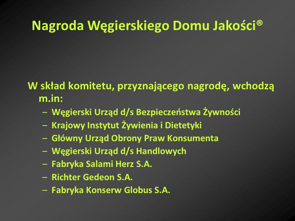 W skład komitetu, przyznającego nagrodę, wchodzą m.in: –Węgierski Urząd d/s Bezpieczeństwa Żywności –Krajowy Instytut Żywienia i Dietetyki –Główny Urz