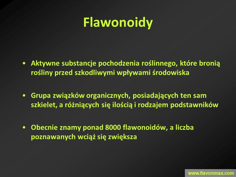 Flawonoidy www.flavonmax.com Aktywne substancje pochodzenia roślinnego, które bronią rośliny przed szkodliwymi wpływami środowiska Grupa związków orga
