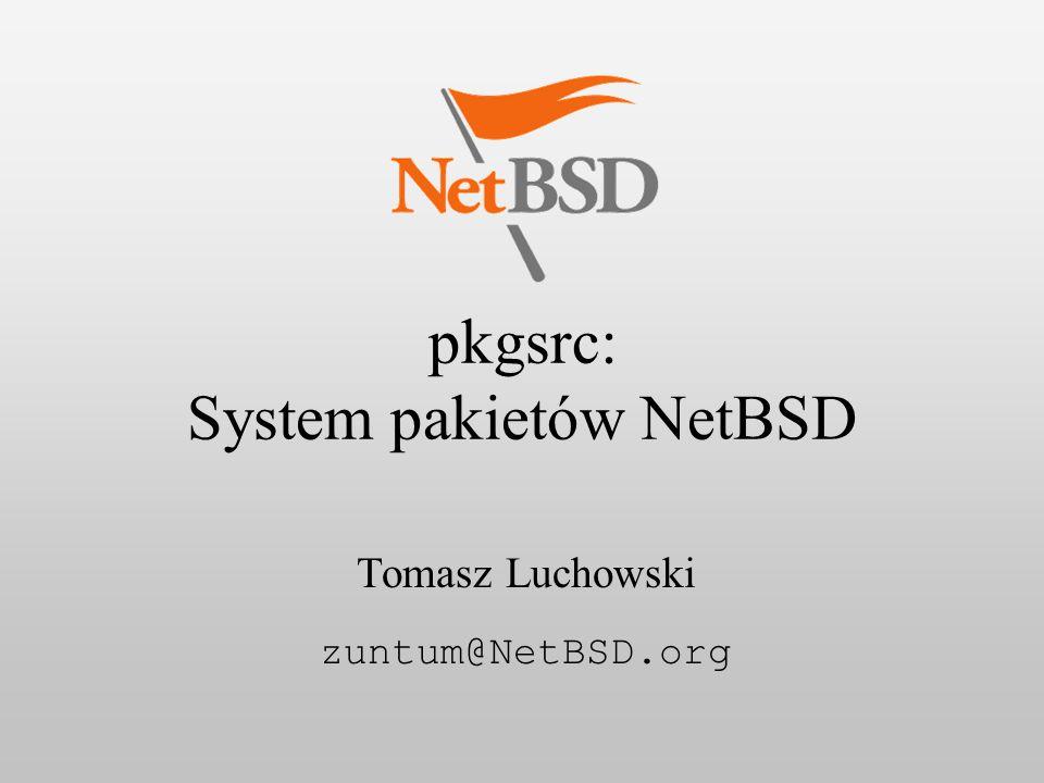 pkgsrc: System pakietów NetBSD22 Buildlink 3 Zaprojektowany aby zwiększyć przenośność Wsparcie dla Package Views Skrypt CC symulujący GCC Podmienia argumenty, ścieżki Możliwość używania systemowe kompilatora – SUN PRO, MIPS PRO WRKDIR/{bin,include,lib} Linki symboliczne Silniejsze sprawdzanie zależności (DEPENDS)