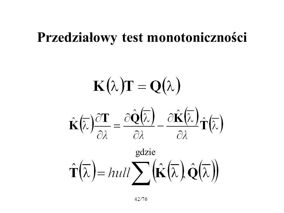 42/76 Przedziałowy test monotoniczności gdzie