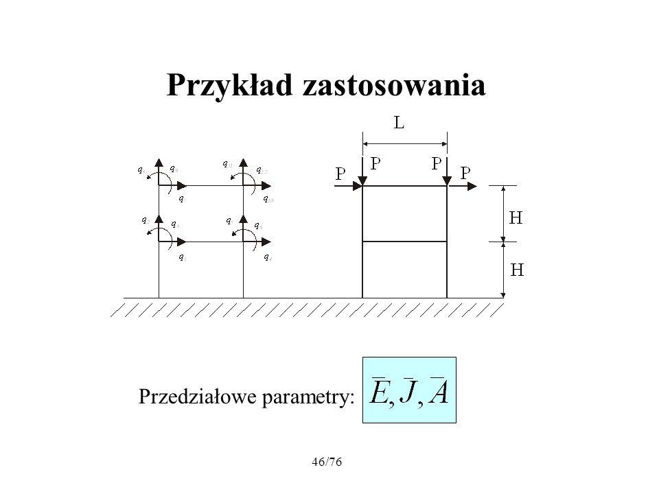 46/76 Przedziałowe parametry: Przykład zastosowania