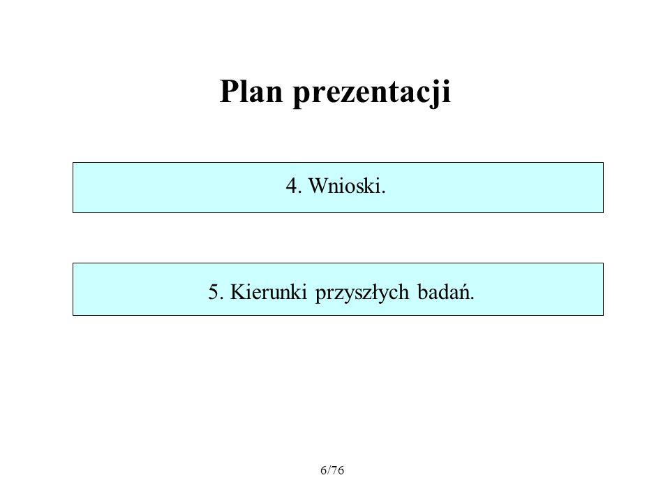 67/76 Wnioski Współczesna analiza przedziałowa została zapoczątkowana przez R.
