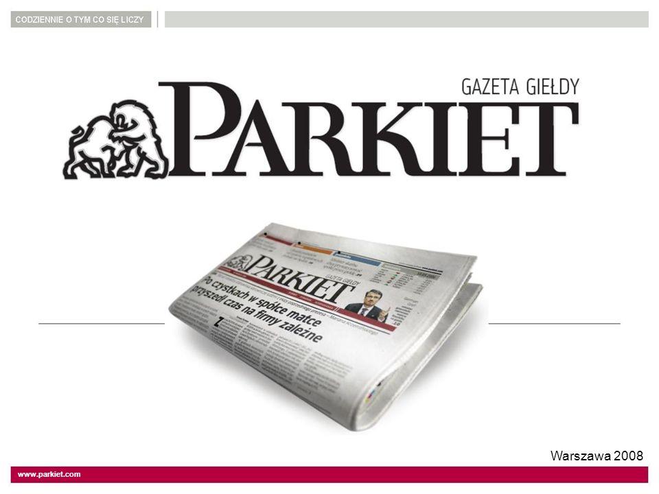 www.parkiet.com Warszawa 2008