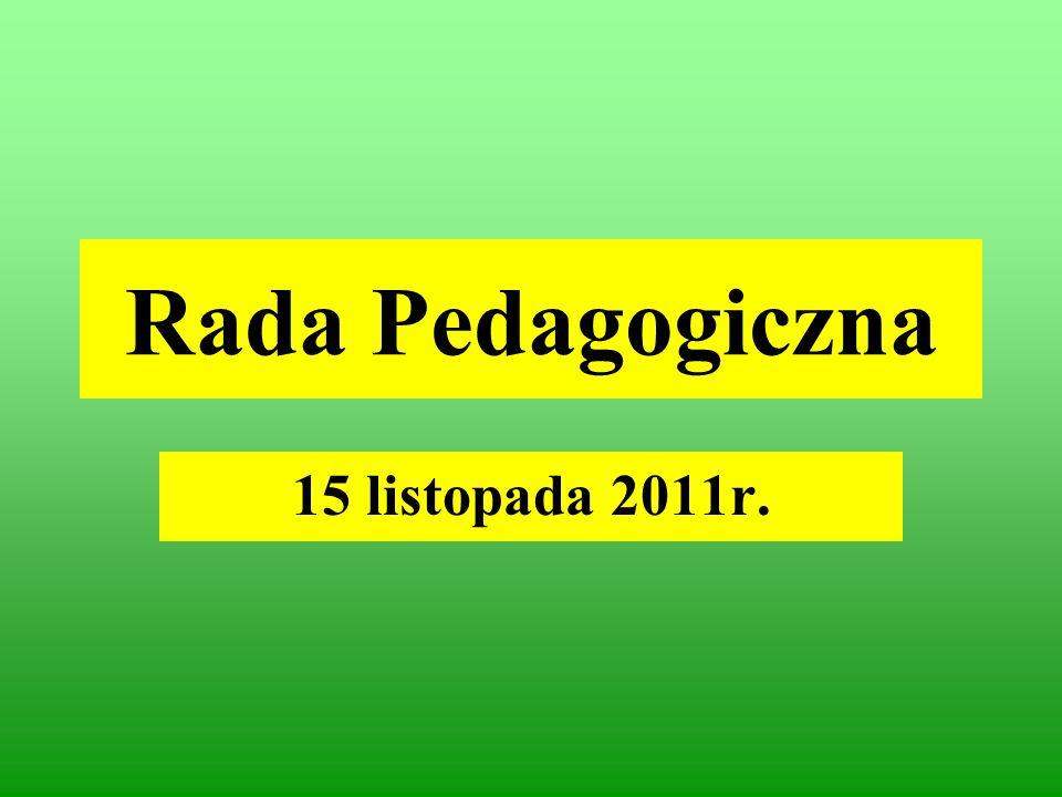Rada Pedagogiczna 15 listopada 2011r.