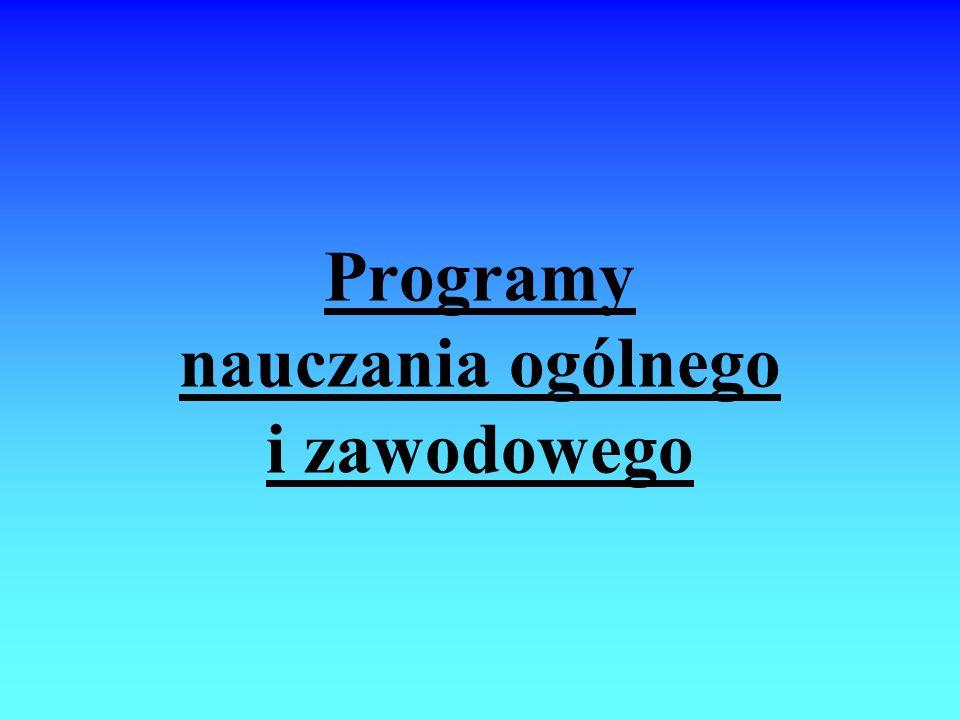 Programy nauczania ogólnego i zawodowego
