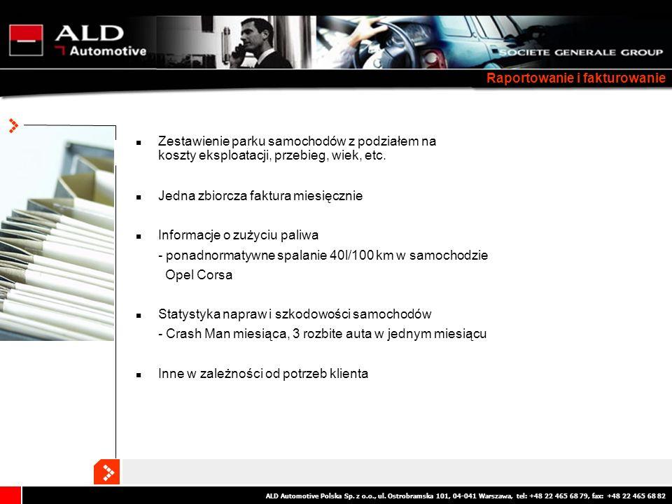 ALD Automotive Polska Sp. z o.o., ul. Ostrobramska 101, 04-041 Warszawa, tel: +48 22 465 68 79, fax: +48 22 465 68 82 Raportowanie i fakturowanie Zest