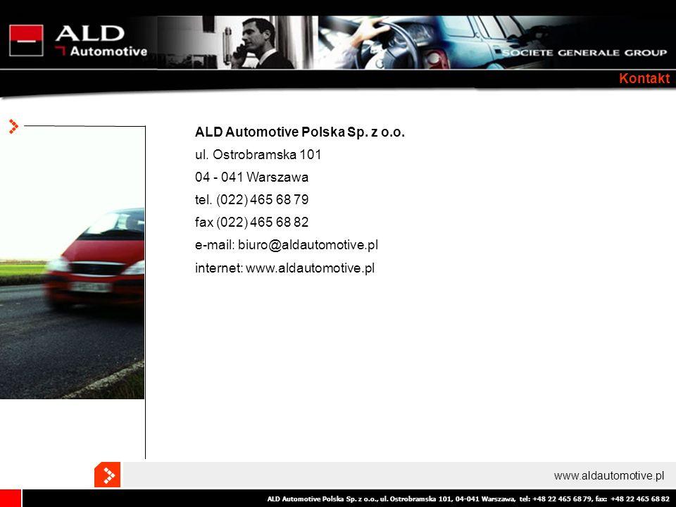 ALD Automotive Polska Sp. z o.o., ul. Ostrobramska 101, 04-041 Warszawa, tel: +48 22 465 68 79, fax: +48 22 465 68 82 Kontakt www.aldautomotive.pl ALD