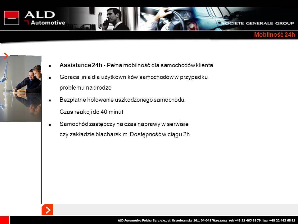 ALD Automotive Polska Sp. z o.o., ul. Ostrobramska 101, 04-041 Warszawa, tel: +48 22 465 68 79, fax: +48 22 465 68 82 Mobilność 24h Assistance 24h - P