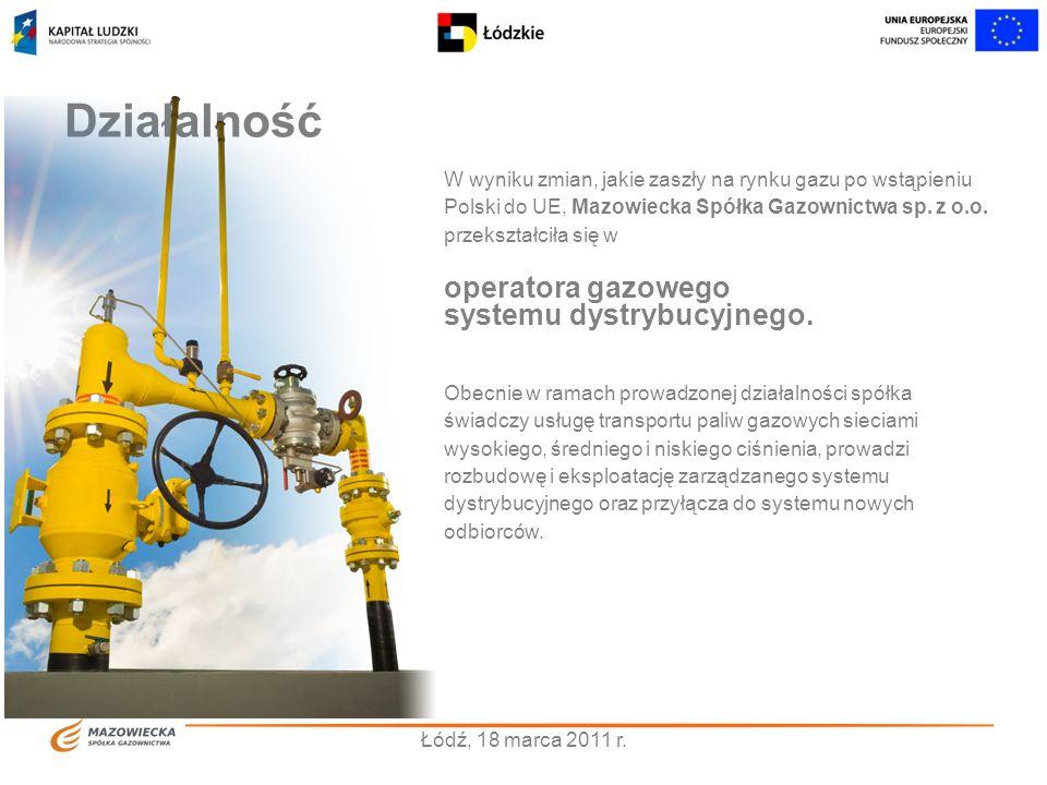Obszar działania zarządza ponad 26 tysiącami kilometrów gazociągów oraz przyłączy gazowych.