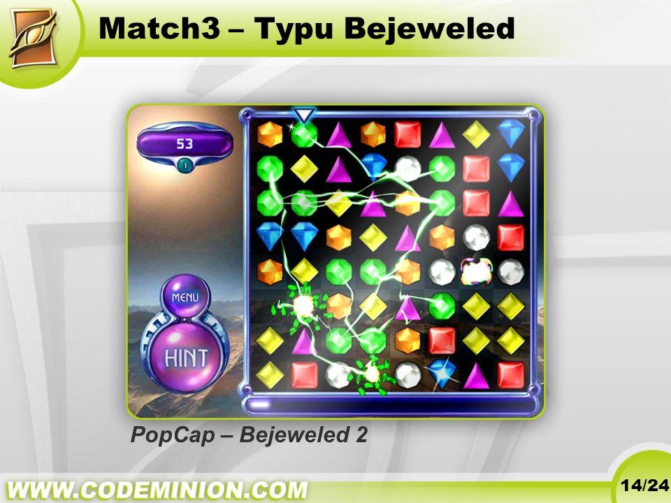 Match3 – Typu Bejeweled 14/24 PopCap – Bejeweled 2