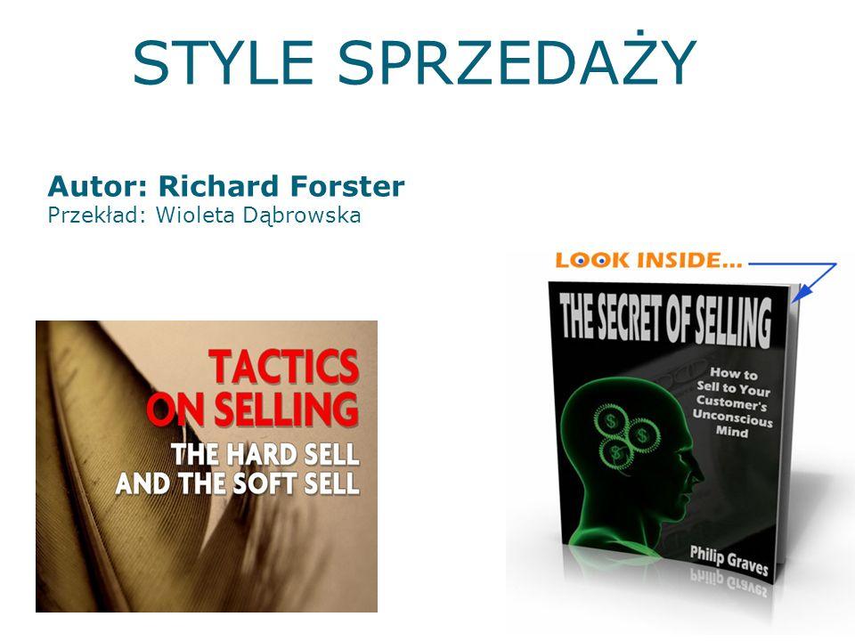CZTERY STYLE SPEZEDAŻY Wachlarz sprzedaży Sprzedaż produktu Cena sprzedaży Doradztwo sprzedaży