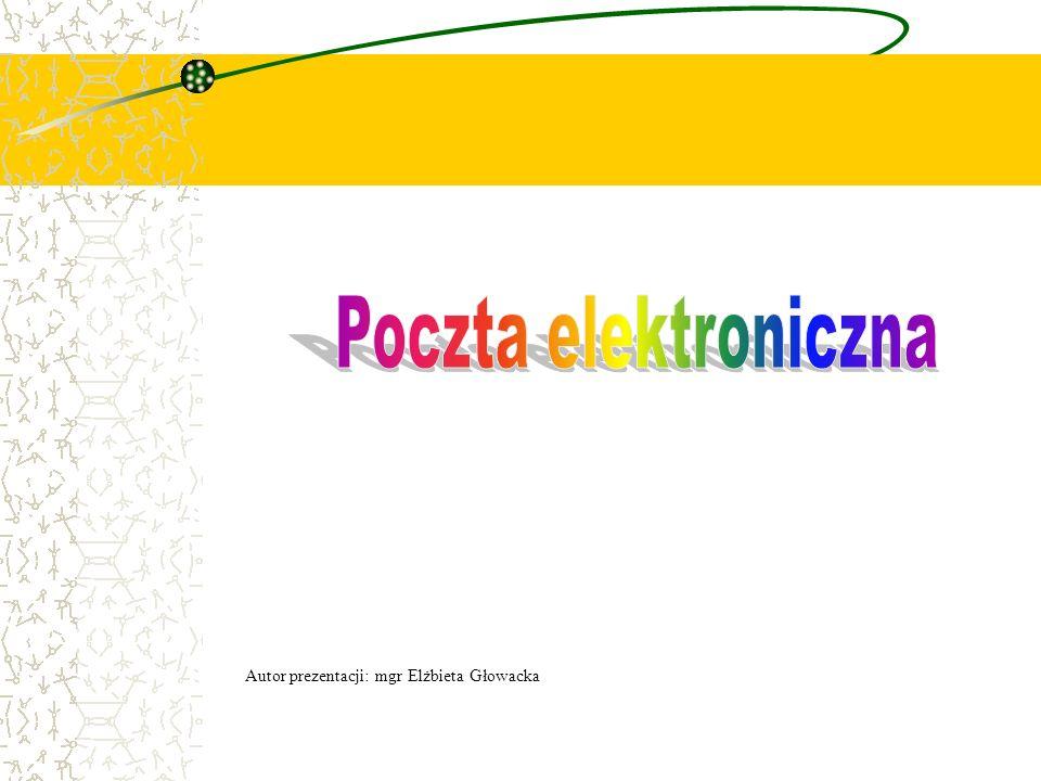 Poczta elektroniczna.Poczta elektroniczna jest najbardziej popularną usługą sieciową.