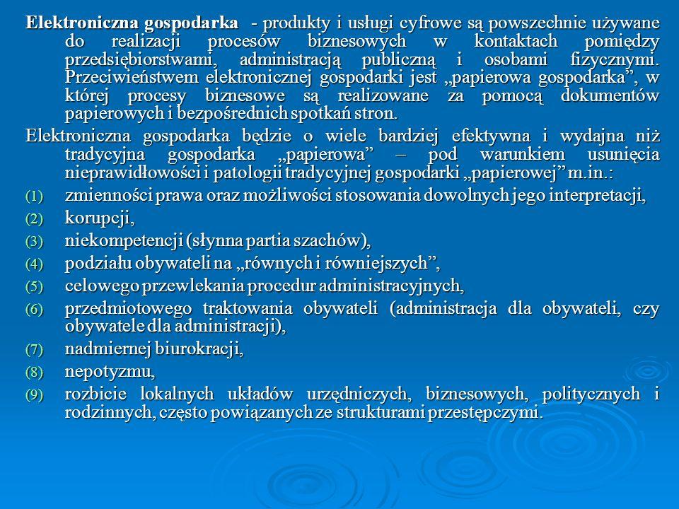 W strategii ePolska stwierdzono: Administracja rządowa wykorzystująca techniki społeczeństwa informacyjnego ma służyć obywatelom poprzez swoją dostępność, poufność, wiarygodność i jakość – jednakowo na terenie całej Polski oraz w powiązaniu z zasobami informacyjnymi innych krajów.