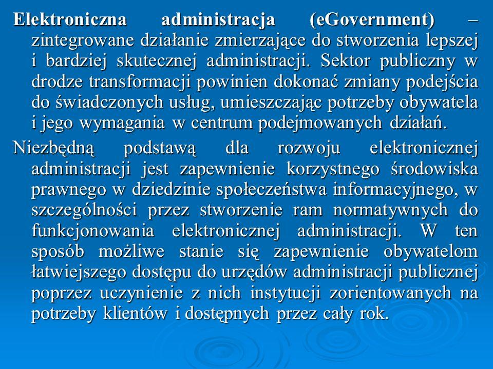 Strategia kierunkowa rozwoju informatyzacji Polski do roku 2013 oraz perspektywiczna prognoza transformacji społeczeństwa informacyjnego do roku 2020 Polska nadal znajduje się poniżej przeciętnego poziomu europejskiego w zakresie stanu infrastruktury informatycznej oraz poziomu świadczenia usług drogą elektroniczną.