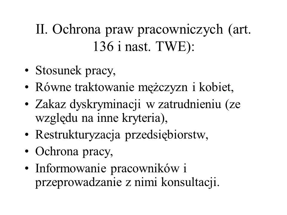 Pozostałe artykuły TWE dotyczące kompetencji do stanowienia prawa pracy: Art.