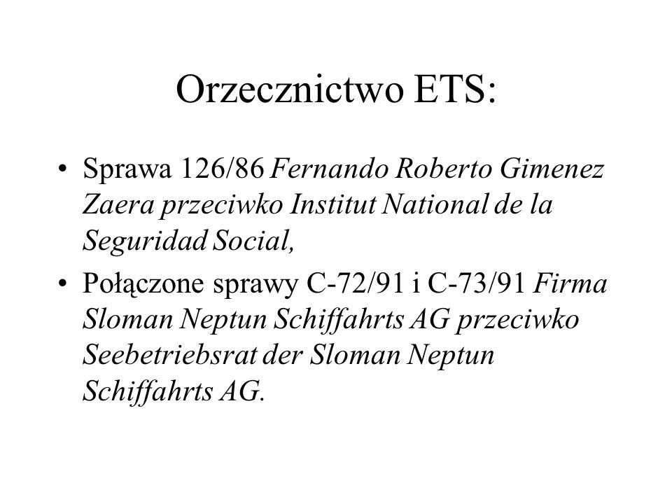 Orzecznictwo ETS: Sprawa 126/86 Fernando Roberto Gimenez Zaera przeciwko Institut National de la Seguridad Social, Połączone sprawy C-72/91 i C-73/91