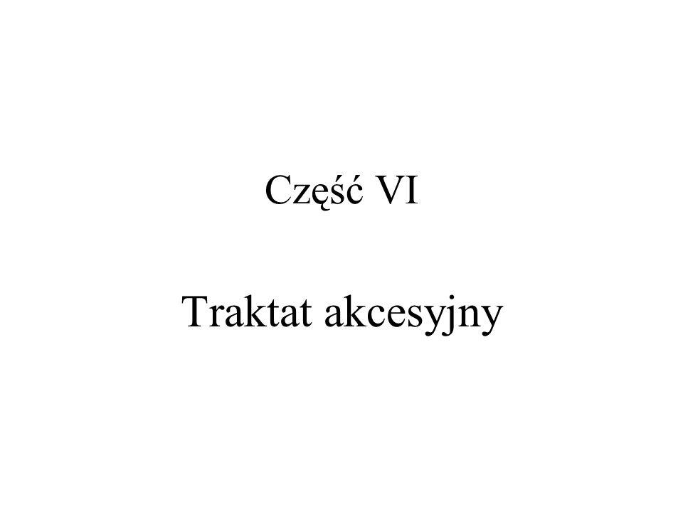 Część VI Traktat akcesyjny