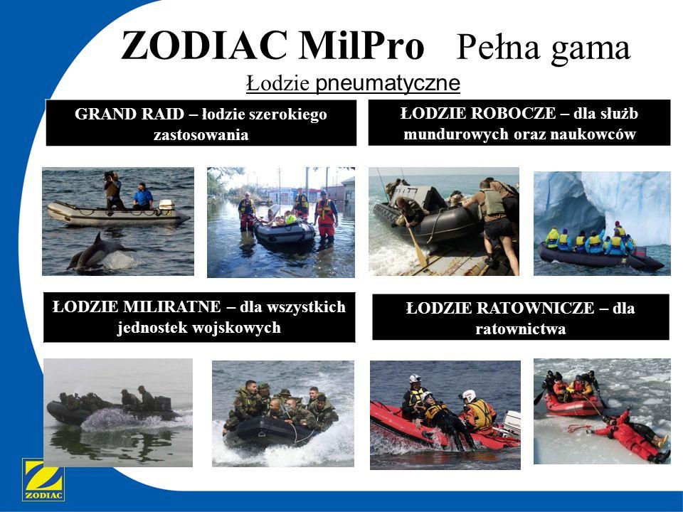 ZODIAC MilPro Pełna gama Łodzie pneumatyczne GRAND RAID – łodzie szerokiego zastosowania ŁODZIE ROBOCZE – dla służb mundurowych oraz naukowców ŁODZIE