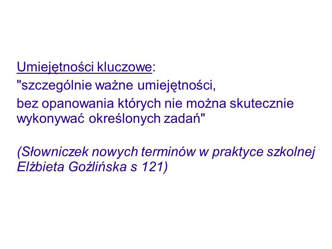 Kompetencja: zakres czyjejś wiedzy, umiejętności lub odpowiedzialności (Słownik języka polskiego PWN s.