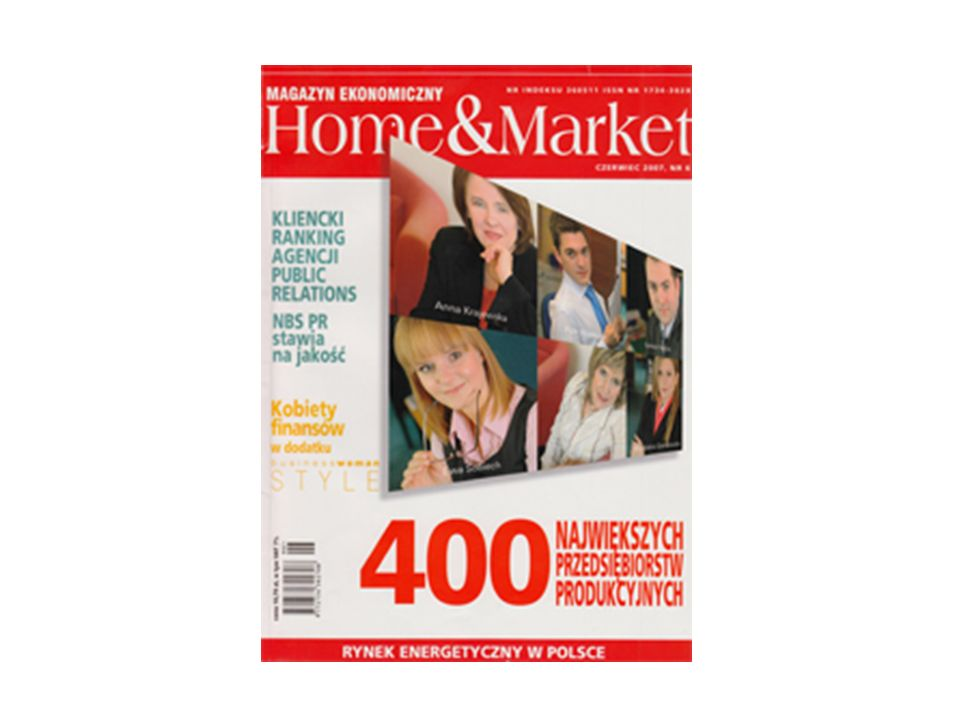 Home & Market Jest to najstarszy na polskim rynku m mm miesięcznik gospodarczy ( 1991r.