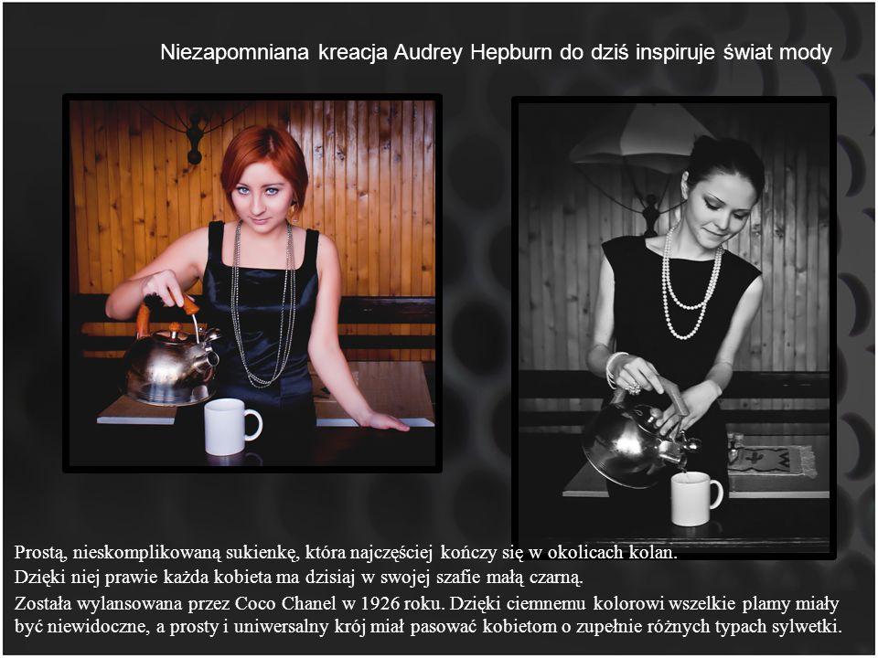 Niezapomniana kreacja Audrey Hepburn do dziś inspiruje świat mody Dzięki niej prawie każda kobieta ma dzisiaj w swojej szafie małą czarną. Prostą, nie
