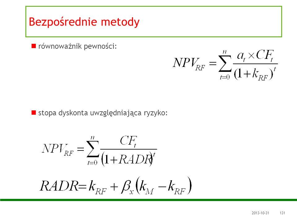 2013-10-31131 równoważnik pewności: stopa dyskonta uwzględniająca ryzyko: Bezpośrednie metody
